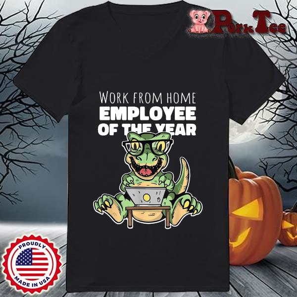 Dinosaurs work from home employee of the year s Ladies Porktee den