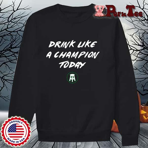 Drink like a Champion today s Sweater Porktee den