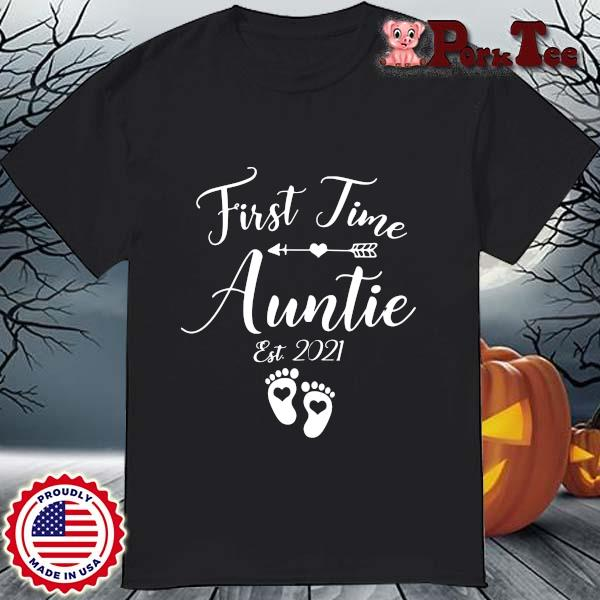 First time auntie est 2021 shirt