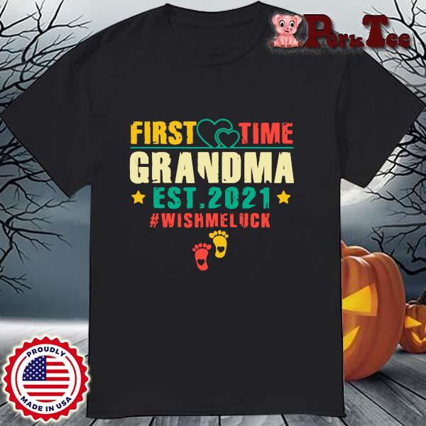 First time grandma est 2021 #Wishmeluck vintage shirt