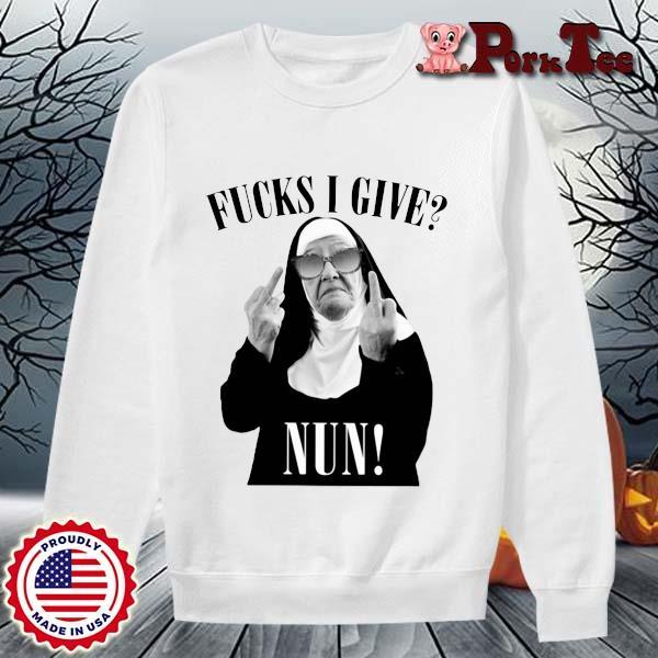 Fucks I give nun s Sweater Porktee trang