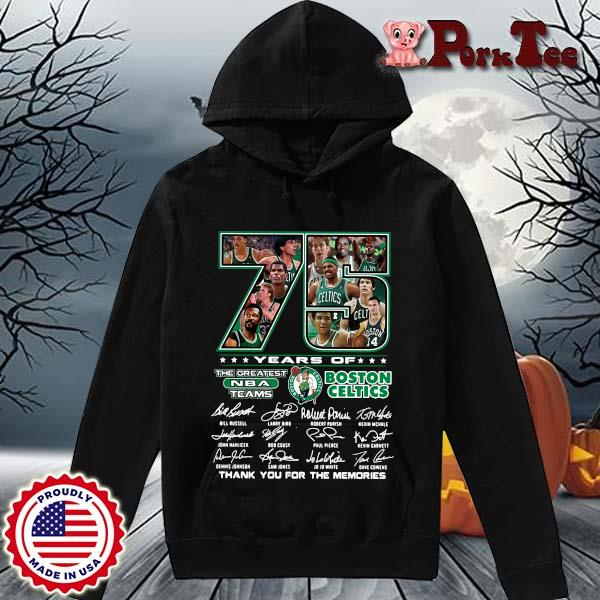 Funny 75 years of Boston Celtics the greatest NBA teams thank you for the memories signatures s Hoodie Porktee den