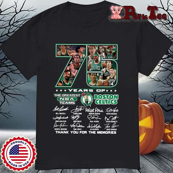 Funny 75 years of Boston Celtics the greatest NBA teams thank you for the memories signatures shirt