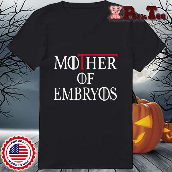 Game Of Throne mother of embryos s Ladies Porktee den