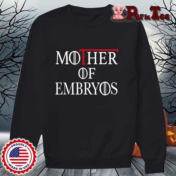 Game Of Throne mother of embryos s Sweater Porktee den