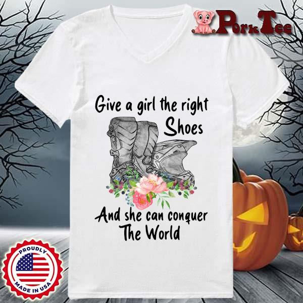 Give a girl the right shoes and she can conquer the world floral s Ladies Porktee trang