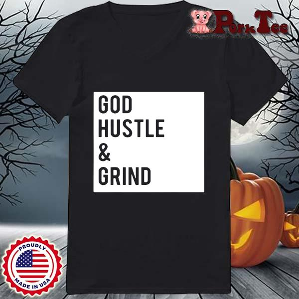 God hustle and grind s Ladies Porktee den