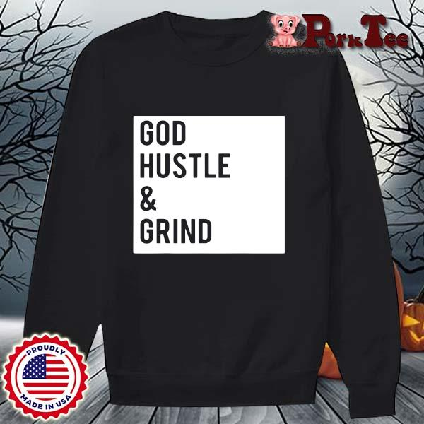 God hustle and grind s Sweater Porktee den