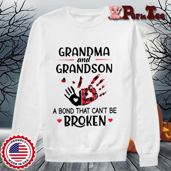 Grandma and grandson a bond that can't be broken s Sweater Porktee trang