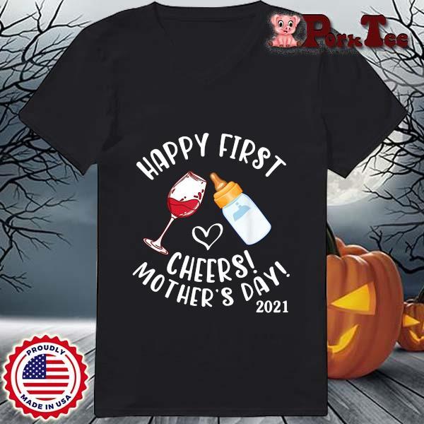Happy first cheers mother's day 2021 s Ladies Porktee den