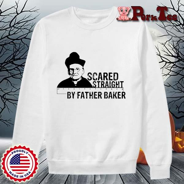 Hot Nelson Baker scared straight by father baker s Sweater Porktee trang