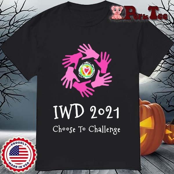 Iwd 2021 choose to challenge shirt