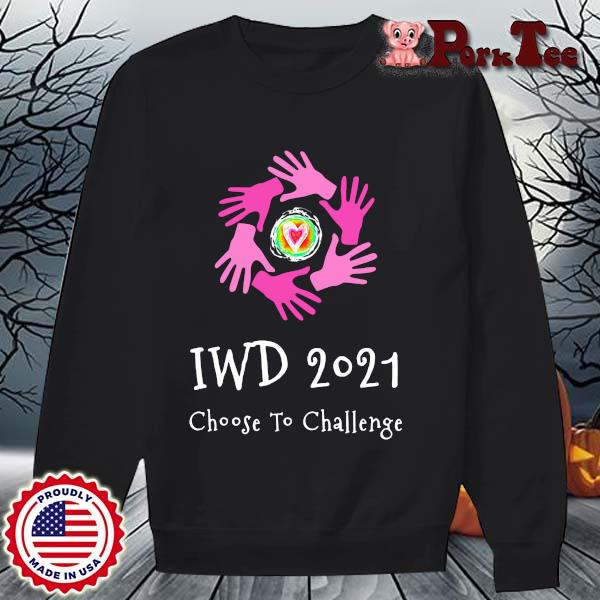 Iwd 2021 choose to challenge s Sweater Porktee den