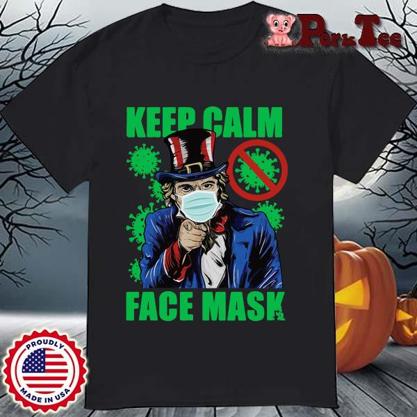 Uncle Sam keep calm face mask St Patrick's Day shirt