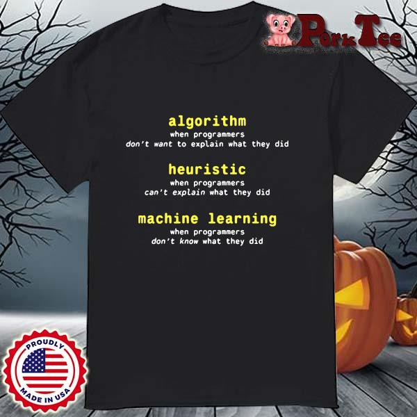 Algorithm Heuristic Machine Learning Shirt