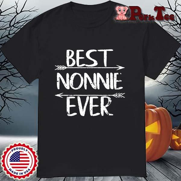 Best nonnie ever shirt