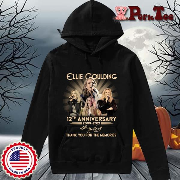 Ellie Goulding 12th anniversary 2009-2021 thank you for the memories signature s Hoodie Porktee den