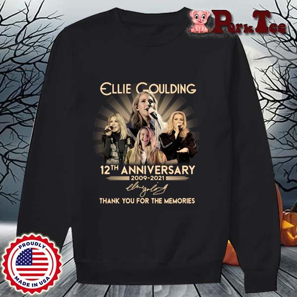 Ellie Goulding 12th anniversary 2009-2021 thank you for the memories signature s Sweater Porktee den