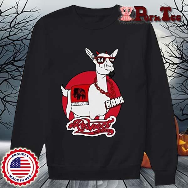 Goat Bama Respect Shirt Sweater Porktee den