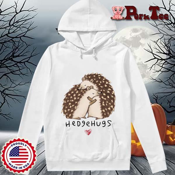 Hedgehogs Love Shirt Hoodie Porktee trang