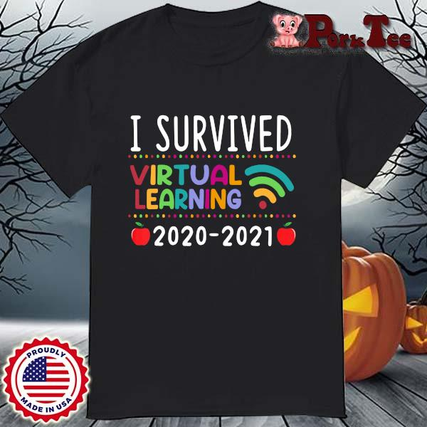 I Survived Virtual Learning 2020-2021 Shirt