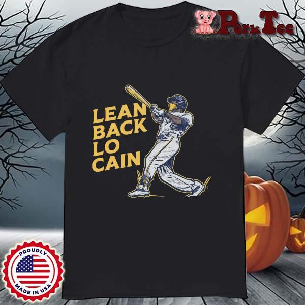 Lorenzo Cain lean back lo cain shirt