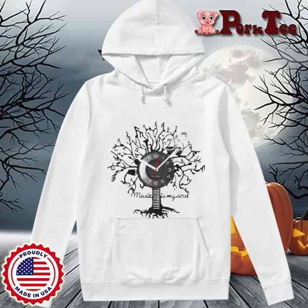Music Is My Soul Tree Wall Clock Shirt Hoodie Porktee trang