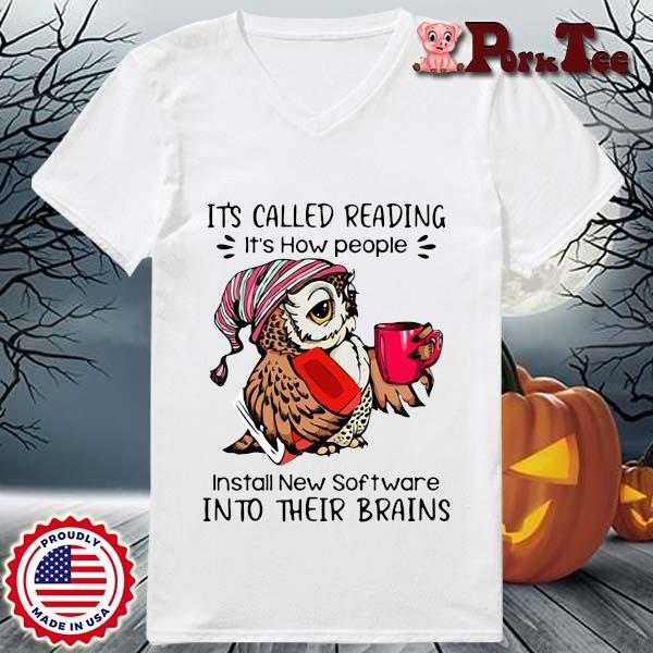 Owl it's called reading it's how people install new software into their brains s Ladies Porktee trang
