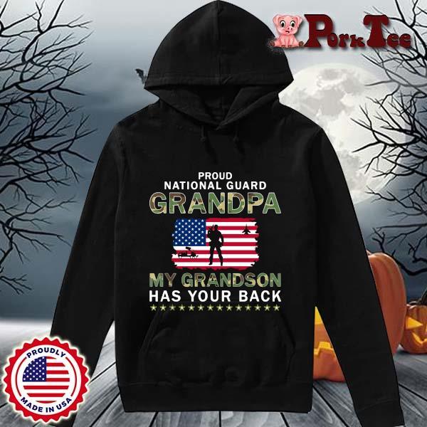 Proud national guard grandpa my grandson has your back American flag s Hoodie Porktee den