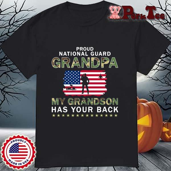 Proud national guard grandpa my grandson has your back American flag shirt