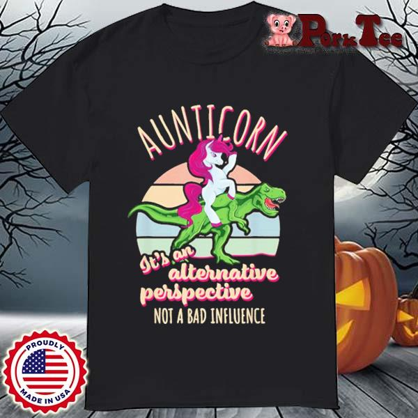 Unicorn It's An Alternative Perspective Not A Bad Influence Vintage Shirt