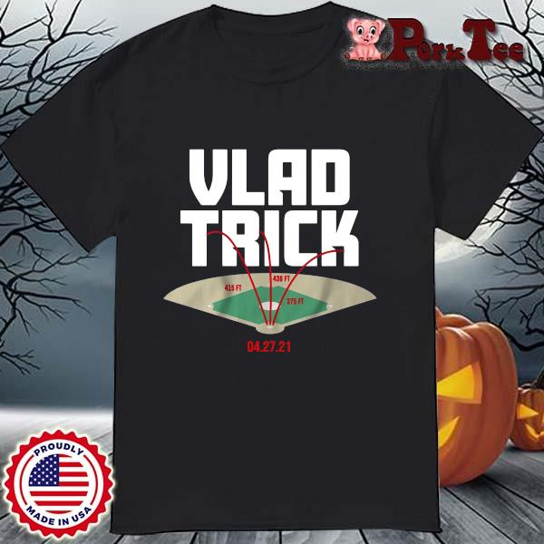 Vlad trick 04 27 21 shirt