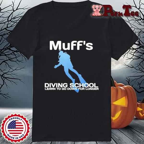 Muffs Diving School Quote Scuba Shirt Ladies Porktee den