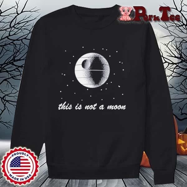 This Is Not A Moon Space Shirt Sweater Porktee den