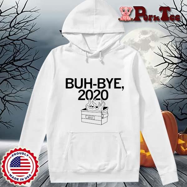 Official Buh-Bye 2020 s Hoodie Porktee trang