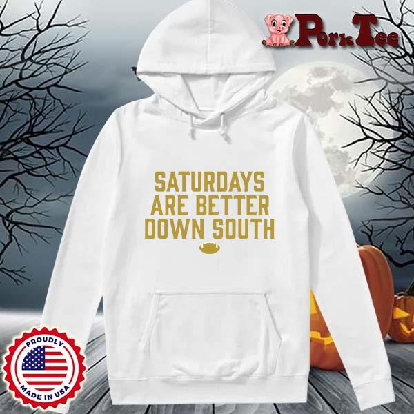 Official saturdays are better down south s Hoodie Porktee trang