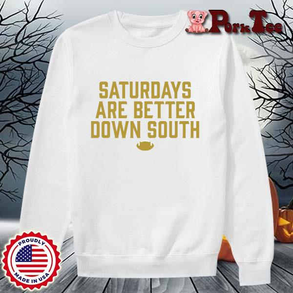 Official saturdays are better down south s Sweater Porktee trang