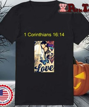 1 corinthians 16 14 love s Ladies Porktee den