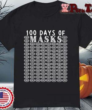 100 days of mask shirt