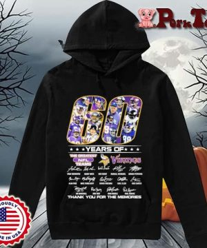 60 years of the greatest NFL teams Minnesota Vikings thank you for the memories signatures s Hoodie Porktee den