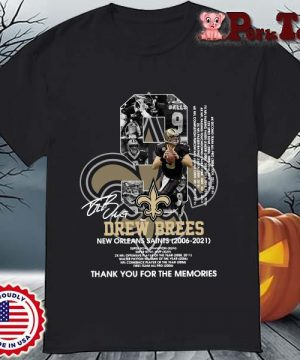 9 Drew Brees New Orleans Saints 2006-2021 thank you for the memories signatures shirt