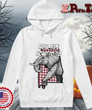 Alabama Crimson Tide roll tide road to-18 s Hoodie Porktee trang