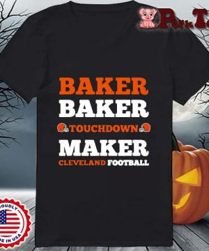 Baker baker touchdown maker Cleveland football s Ladies Porktee den