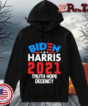 Biden Harris 2021 truth hope decency s Hoodie Porktee den