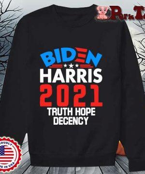 Biden Harris 2021 truth hope decency s Sweater Porktee den