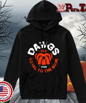 Bulldog dawgs cle 1948 loyal to the bone s Hoodie Porktee den