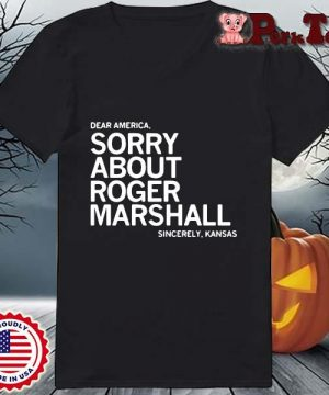 Dear America sorry about roger marshall sincerely Kansas s Ladies Porktee den