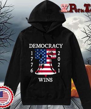 Democracy Wins 1776-2021 Liberty Bell American Flag Shirt Hoodie Porktee den