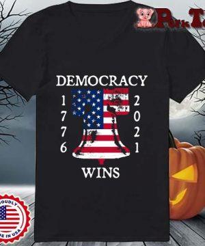 Democracy Wins 1776-2021 Liberty Bell American Flag Shirt Ladies Porktee den