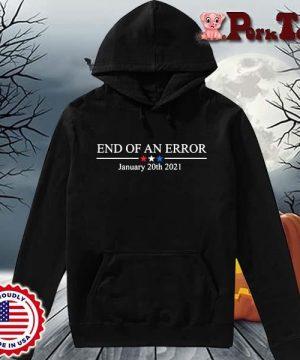 End of an error january 20th 2021 s Hoodie Porktee den